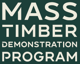 Mass Timber Demonstration Program