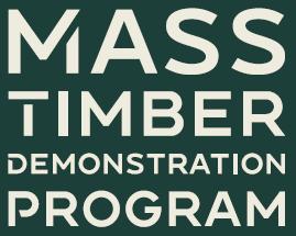 Mass Timber Demonstration Program